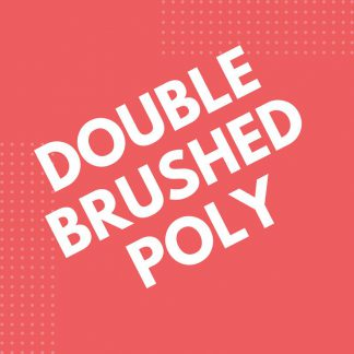 Double Brushed Poly
